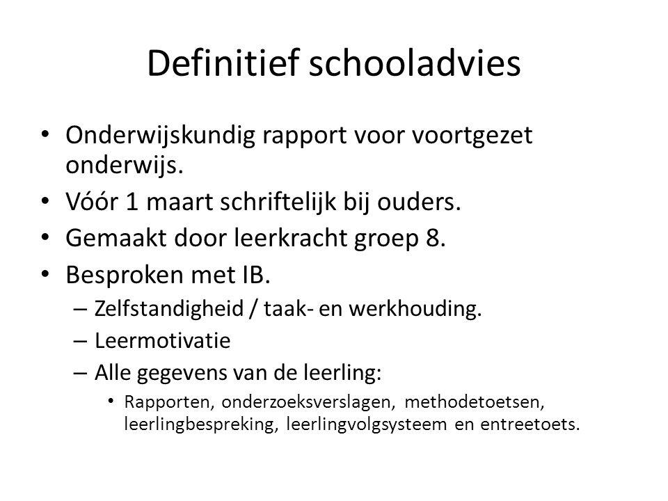 Definitief schooladvies Onderwijskundig rapport voor voortgezet onderwijs.