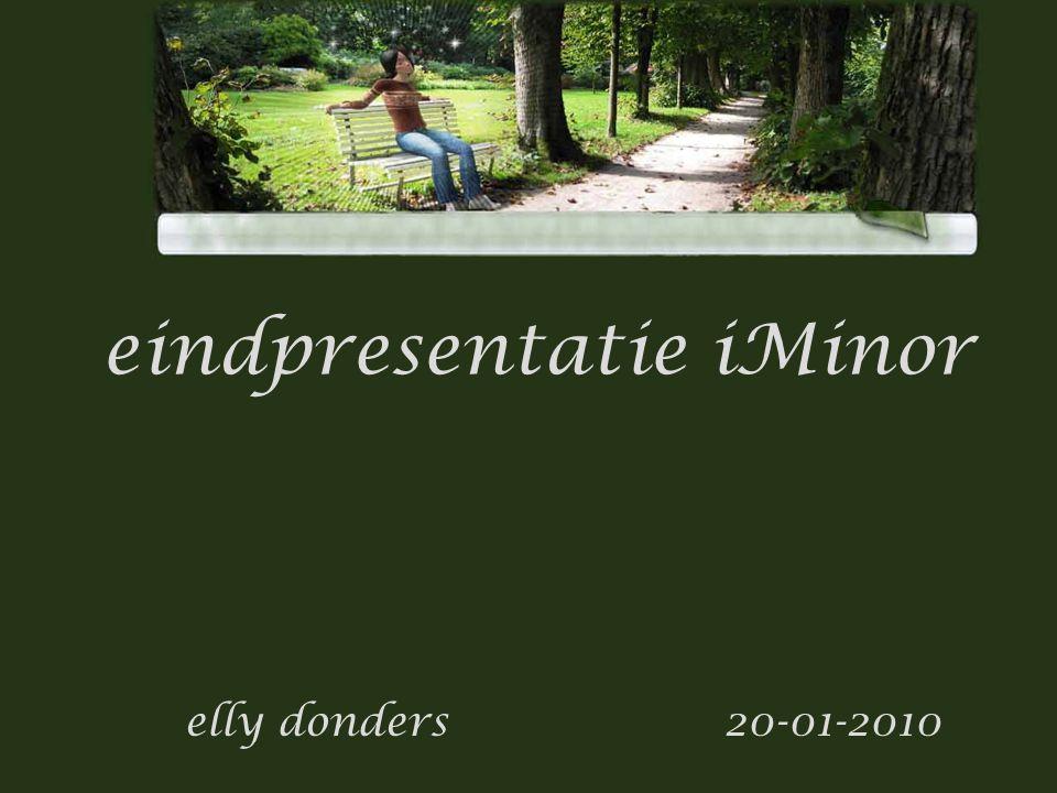 Titel subTitel eindpresentatie iMinor elly donders 20-01-2010