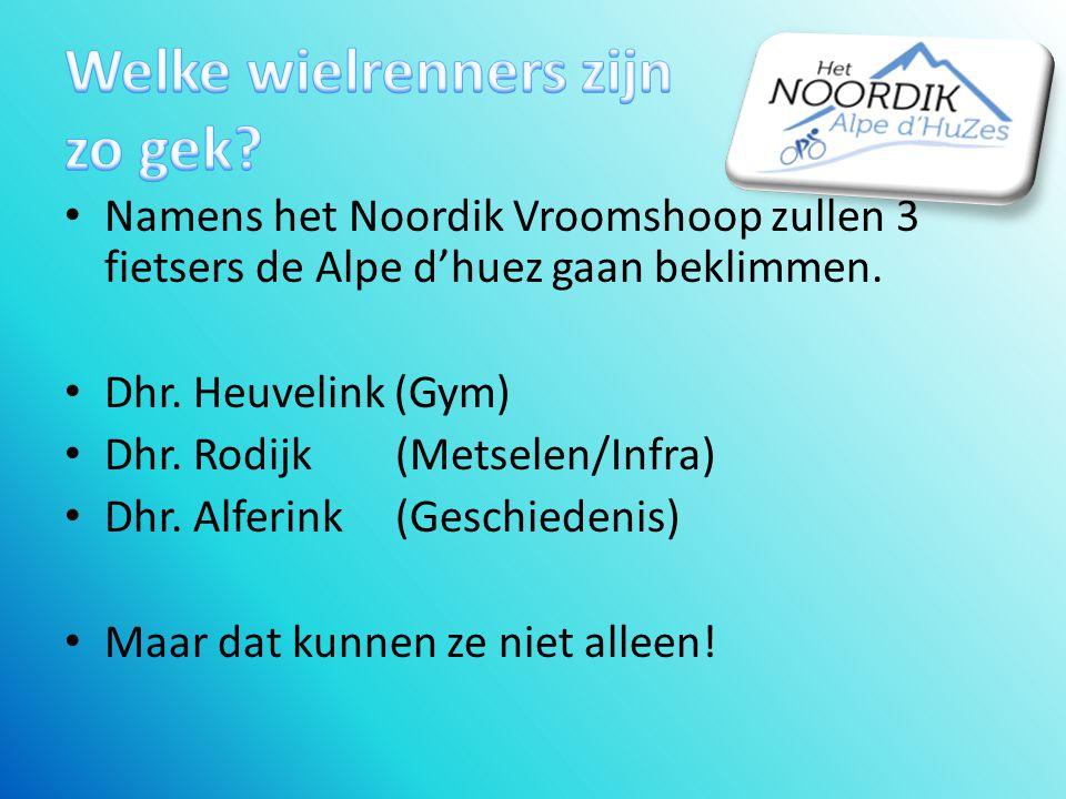 Namens het Noordik Vroomshoop zullen 3 fietsers de Alpe d'huez gaan beklimmen.