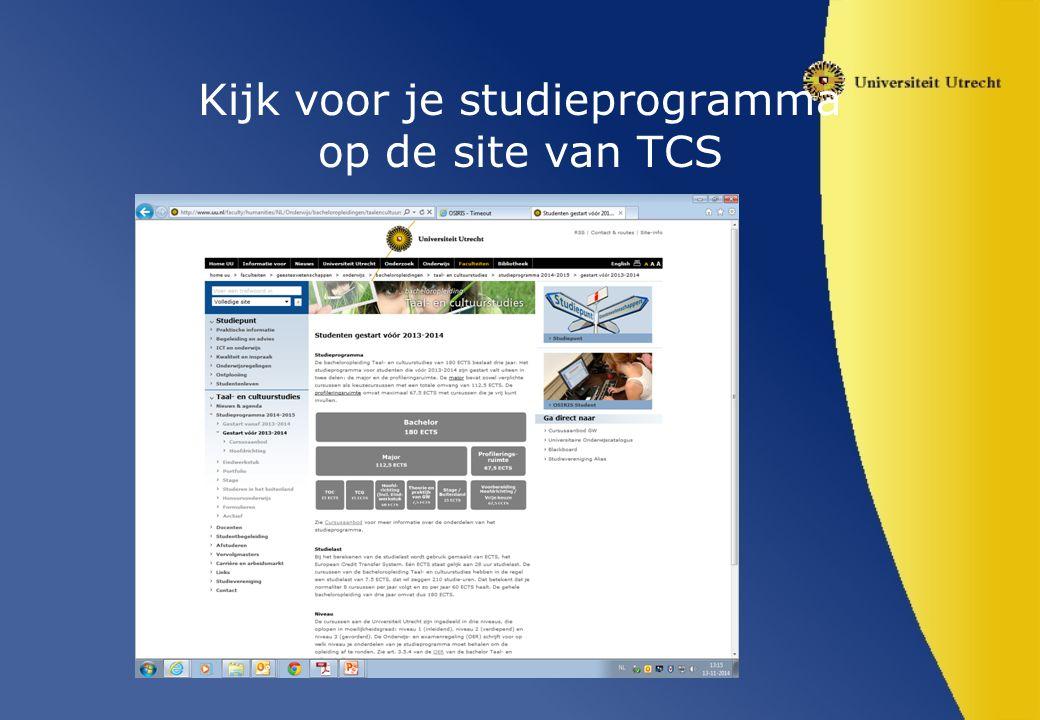 Kijk voor je studieprogramma op de site van TCS