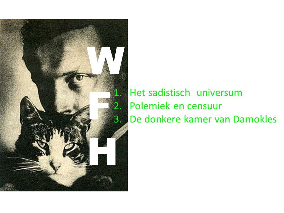 WFHWFH 2. Polemiek en censuur