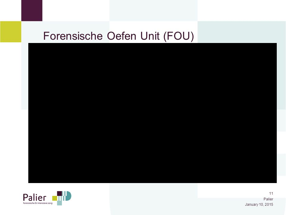 11 Palier January 10, 2015 Forensische Oefen Unit (FOU)