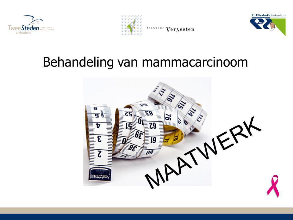 Behandeling van mammacarcinoom MAATWERK