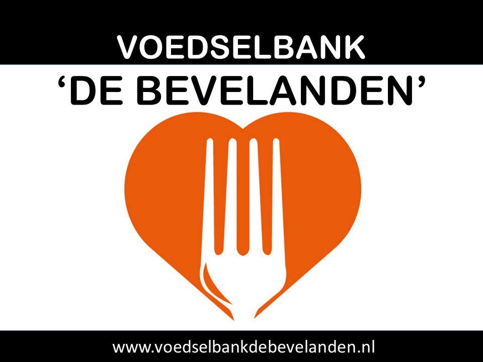 VOEDSELBANK 'DE BEVELANDEN' www.voedselbankdebevelanden.nl