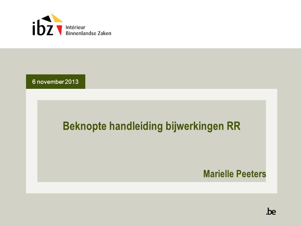 6 november 2013 Beknopte handleiding bijwerkingen RR Marielle Peeters