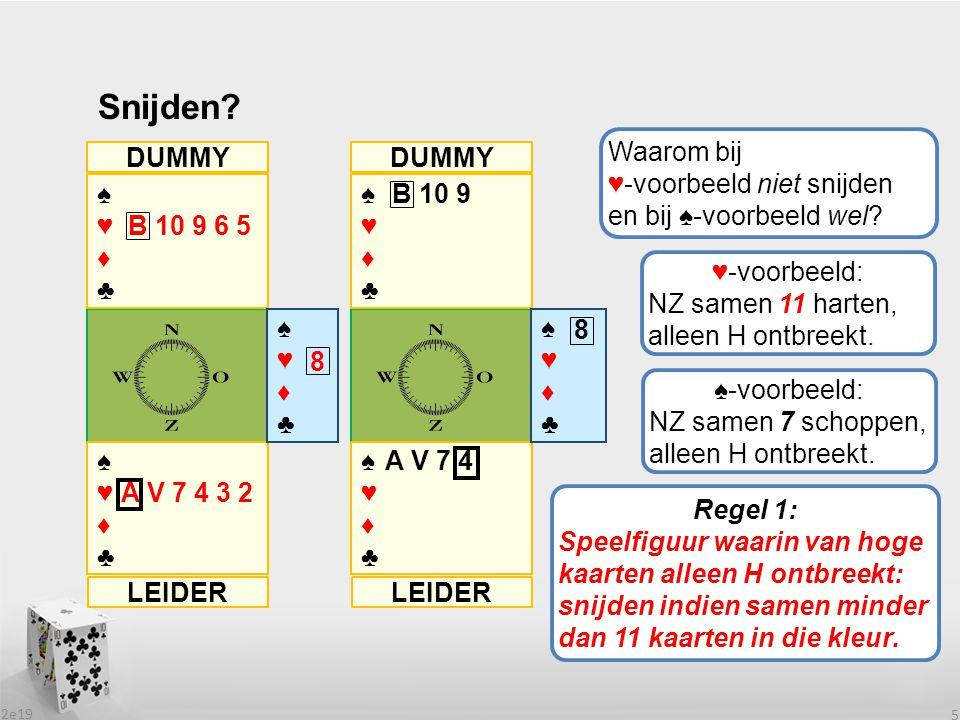 2e19 16 Tafelopdracht etappe 19 (2) 1SA♦632 ♦4♦4 ♦HV10 5.