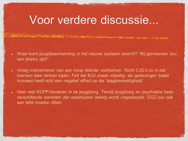 Voor verdere discussie... Waar komt jeugdbescherming in het nieuwe systeem terecht.