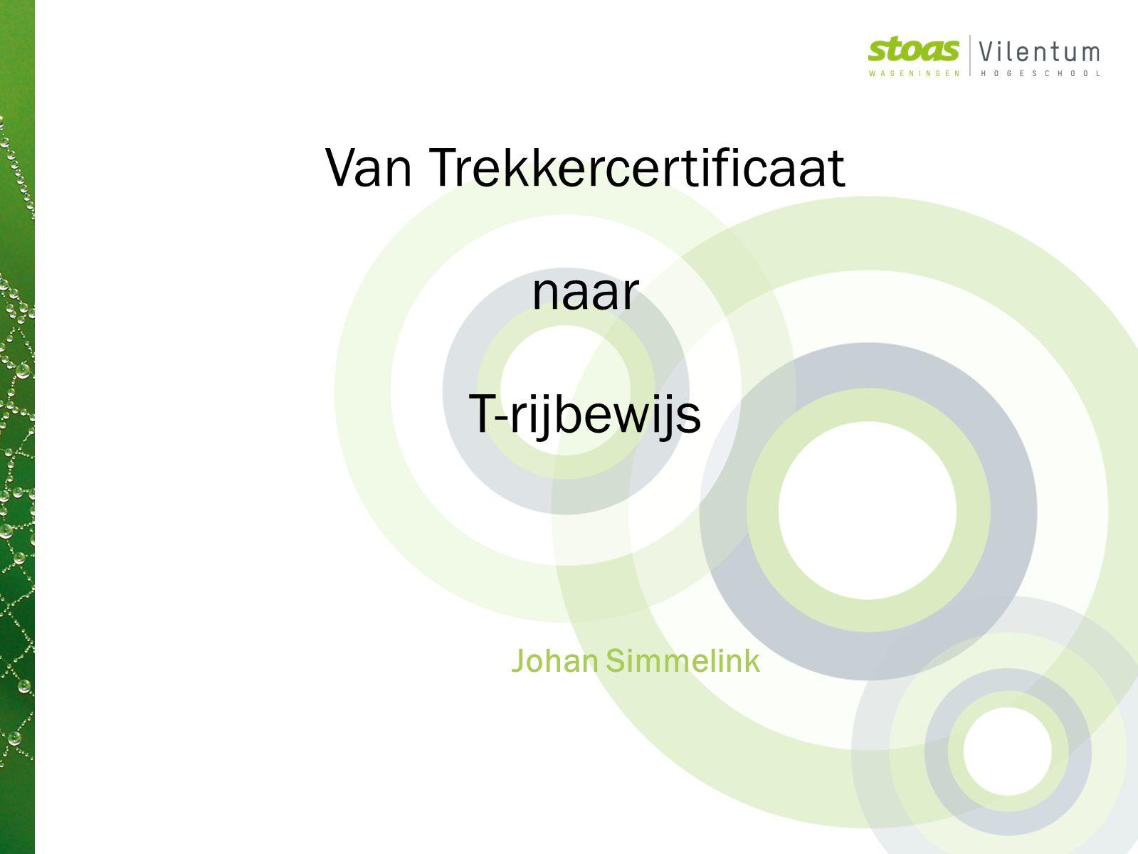 Johan Simmelink Van Trekkercertificaat naar T-rijbewijs