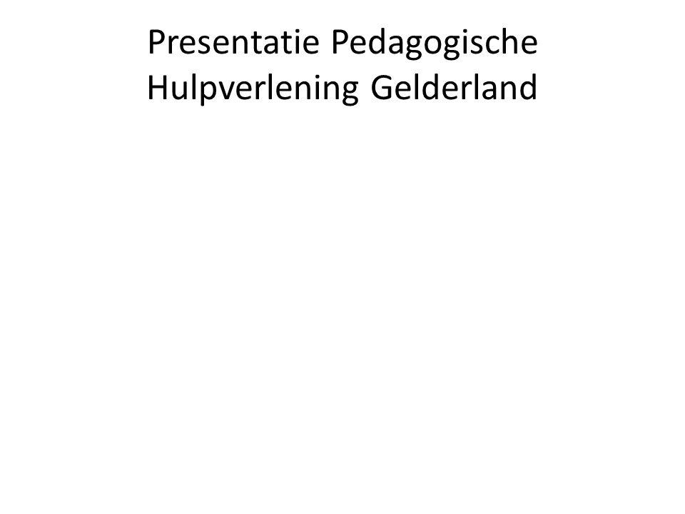Presentatie Pedagogische Hulpverlening Gelderland