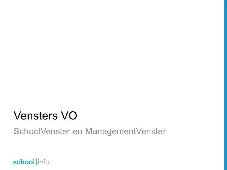 SchoolVenster en ManagementVenster Vensters VO