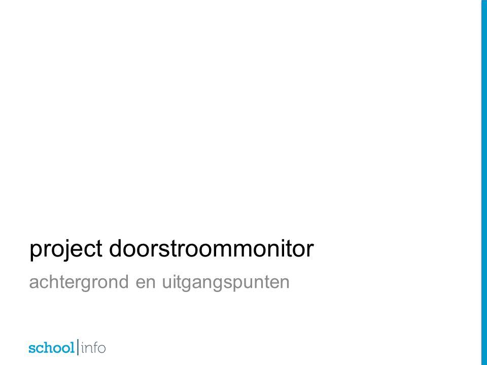 achtergrond en uitgangspunten project doorstroommonitor