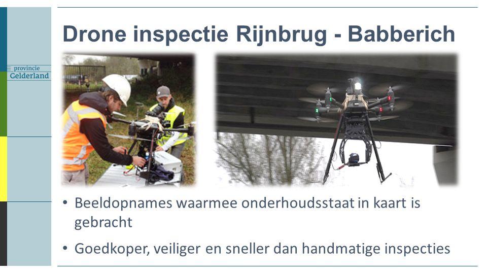 Drone inspectie Rijnbrug - Babberich Beeldopnames waarmee onderhoudsstaat in kaart is gebracht Goedkoper, veiliger en sneller dan handmatige inspectie