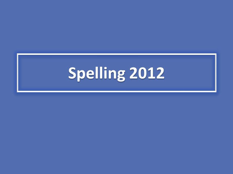 Spelling 2012