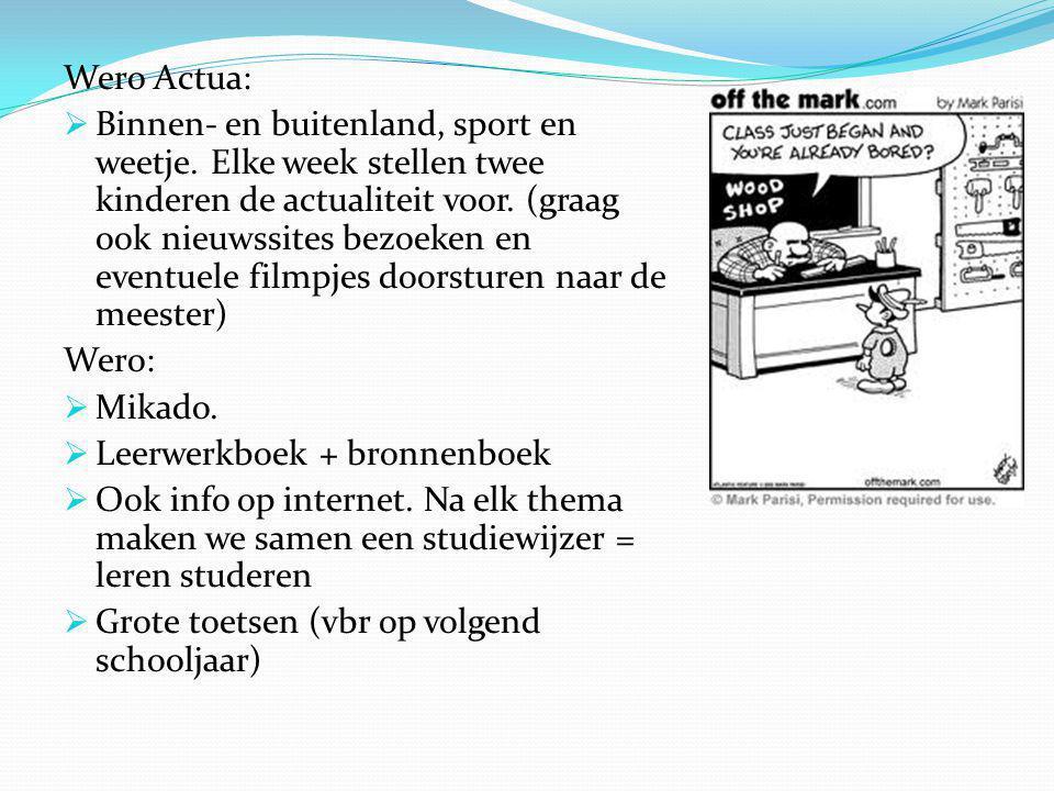 Wero Actua:  Binnen- en buitenland, sport en weetje.