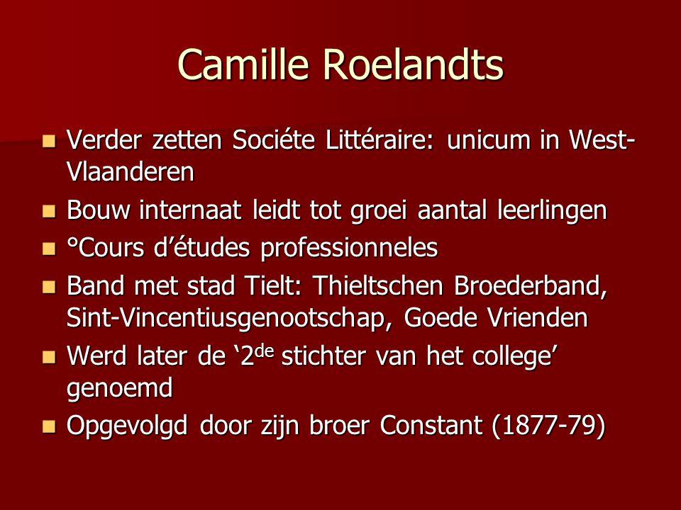 Camille Roelandts Verder zetten Sociéte Littéraire: unicum in West- Vlaanderen Verder zetten Sociéte Littéraire: unicum in West- Vlaanderen Bouw inter