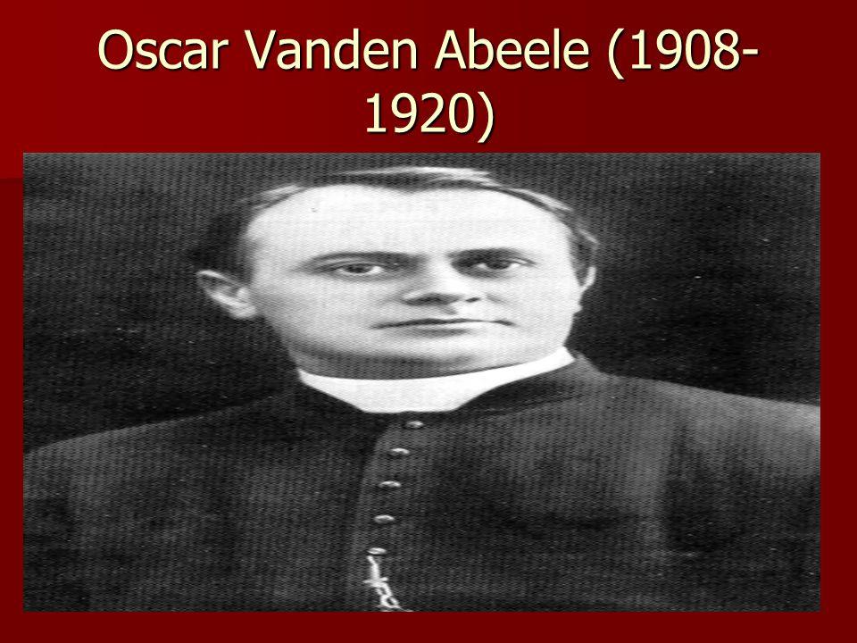 Oscar Vanden Abeele (1908- 1920)