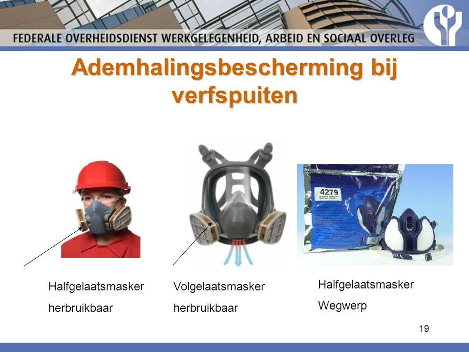 19 Ademhalingsbescherming bij verfspuiten Halfgelaatsmasker herbruikbaar Volgelaatsmasker herbruikbaar Halfgelaatsmasker Wegwerp