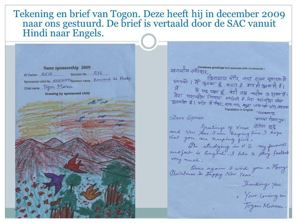 Tekening en brief van Togon. Deze heeft hij in december 2009 naar ons gestuurd.