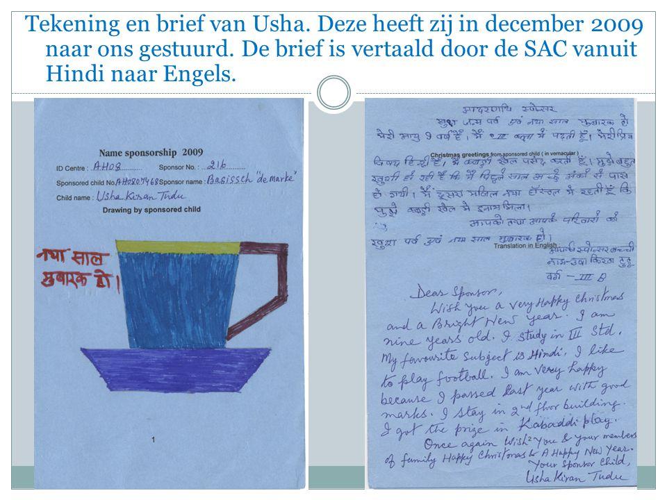 Tekening en brief van Usha. Deze heeft zij in december 2009 naar ons gestuurd.