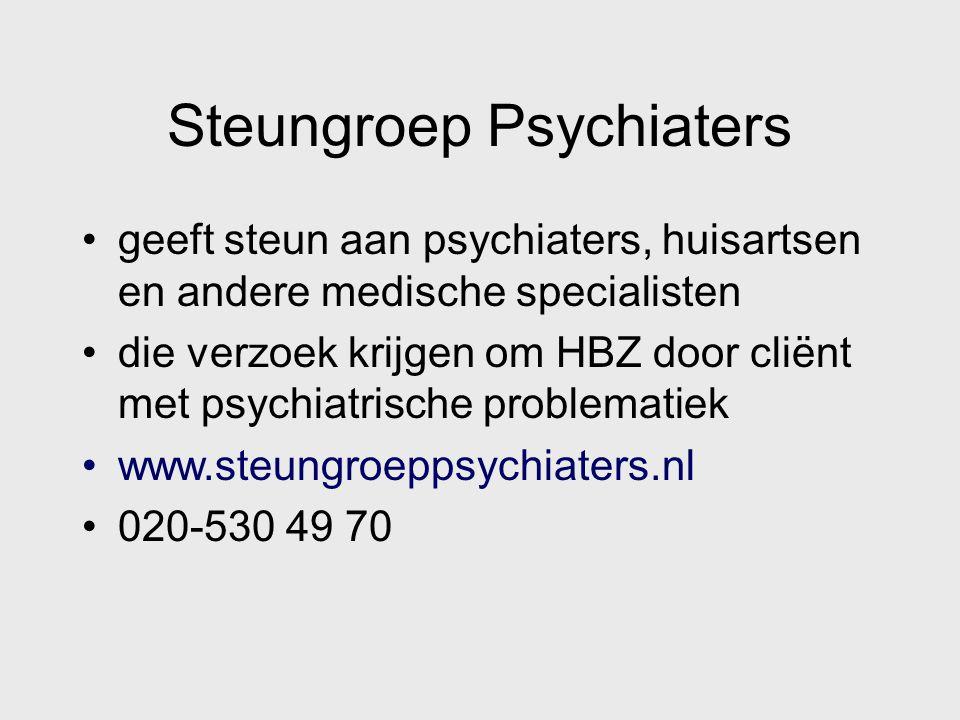 Steungroep Psychiaters geeft steun aan psychiaters, huisartsen en andere medische specialisten die verzoek krijgen om HBZ door cliënt met psychiatrisc