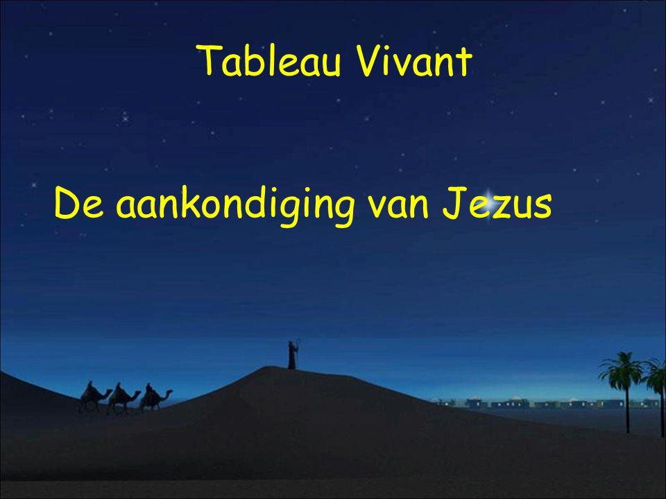 Tableau Vivant De aankondiging van Jezus