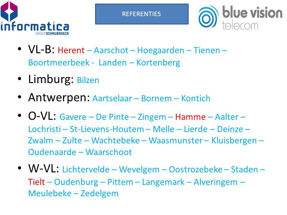 VL-B: Herent – Aarschot – Hoegaarden – Tienen – Boortmeerbeek - Landen – Kortenberg Limburg: Bilzen Antwerpen: Aartselaar – Bornem – Kontich O-VL: Gavere – De Pinte – Zingem – Hamme – Aalter – Lochristi – St-Lievens-Houtem – Melle – Lierde – Deinze – Zwalm – Zulte – Wachtebeke – Waasmunster – Kluisbergen – Oudenaarde – Waarschoot W-VL: Lichtervelde – Wevelgem – Oostrozebeke – Staden – Tielt – Oudenburg – Pittem – Langemark – Alveringem – Meulebeke – Zedelgem REFERENTIES