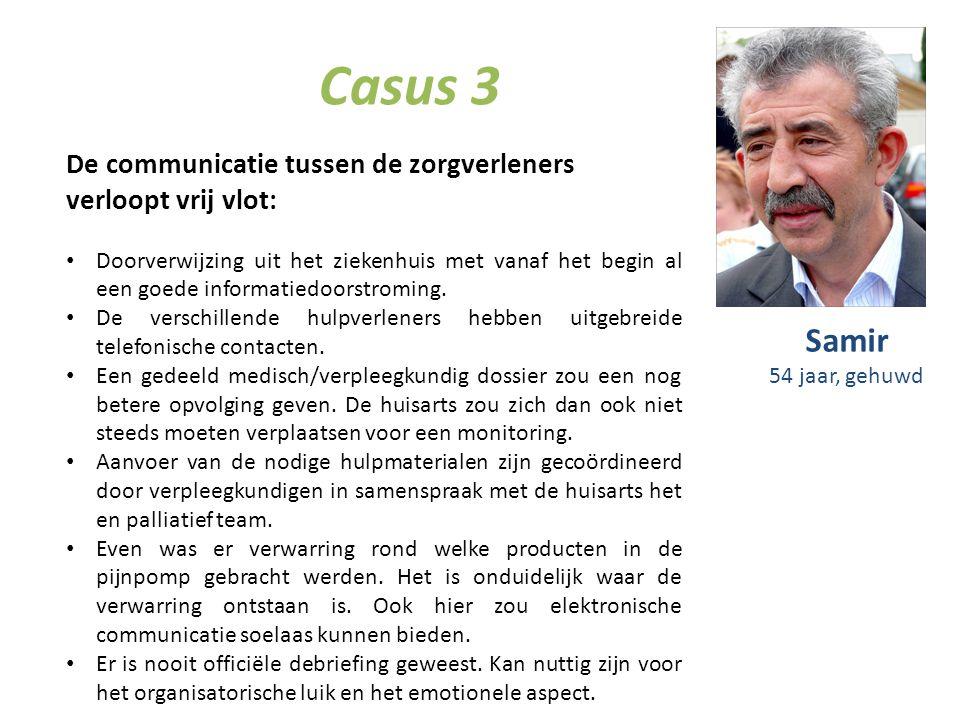 Casus 3 De communicatie tussen de zorgverleners verloopt vrij vlot: Doorverwijzing uit het ziekenhuis met vanaf het begin al een goede informatiedoors