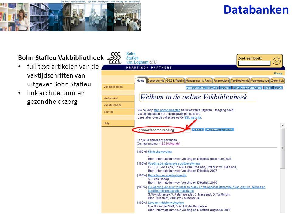 Databanken Bohn Stafleu Vakbibliotheek full text artikelen van de vaktijdschriften van uitgever Bohn Stafleu link architectuur en gezondheidszorg