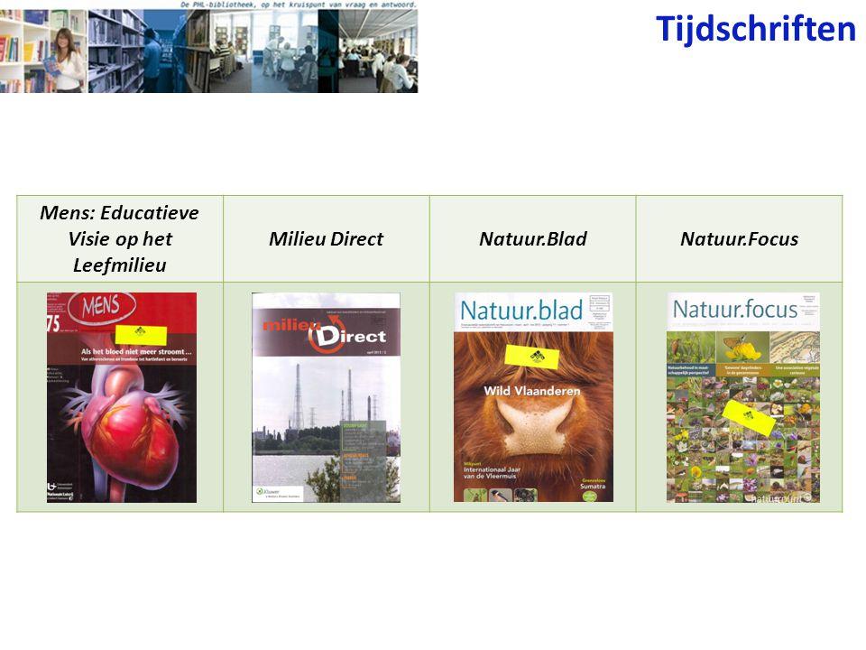 Tijdschriften Mens: Educatieve Visie op het Leefmilieu Milieu DirectNatuur.BladNatuur.Focus