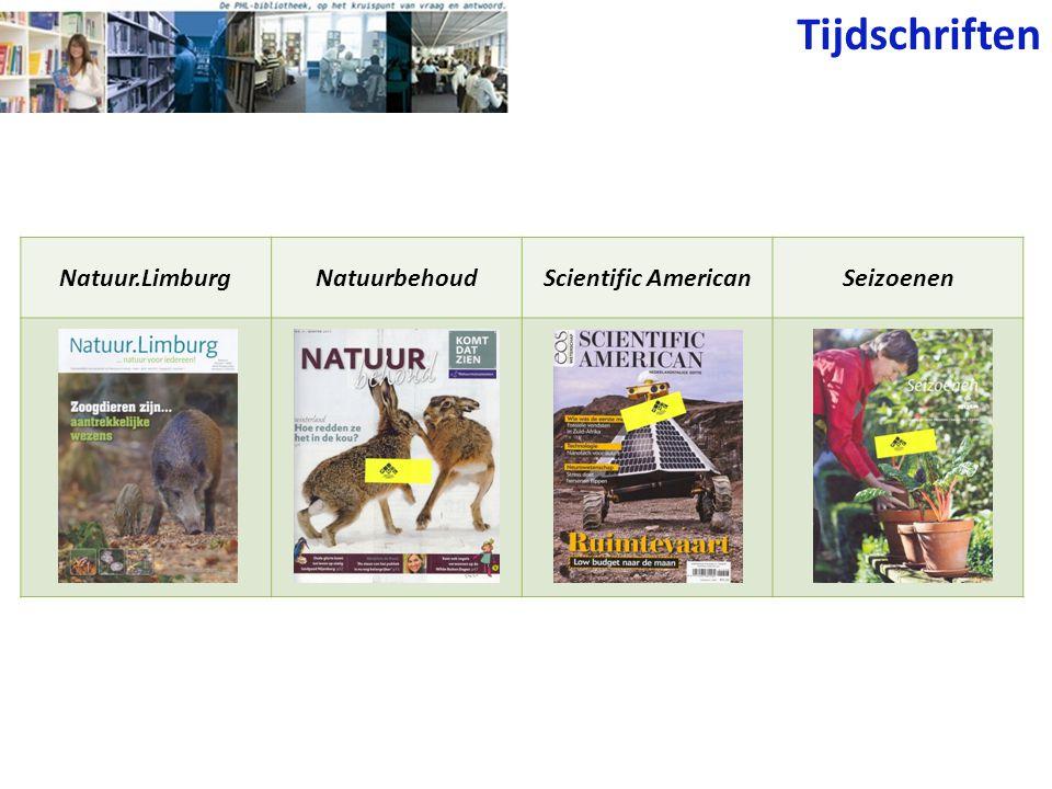 Tijdschriften Natuur.LimburgNatuurbehoudScientific AmericanSeizoenen