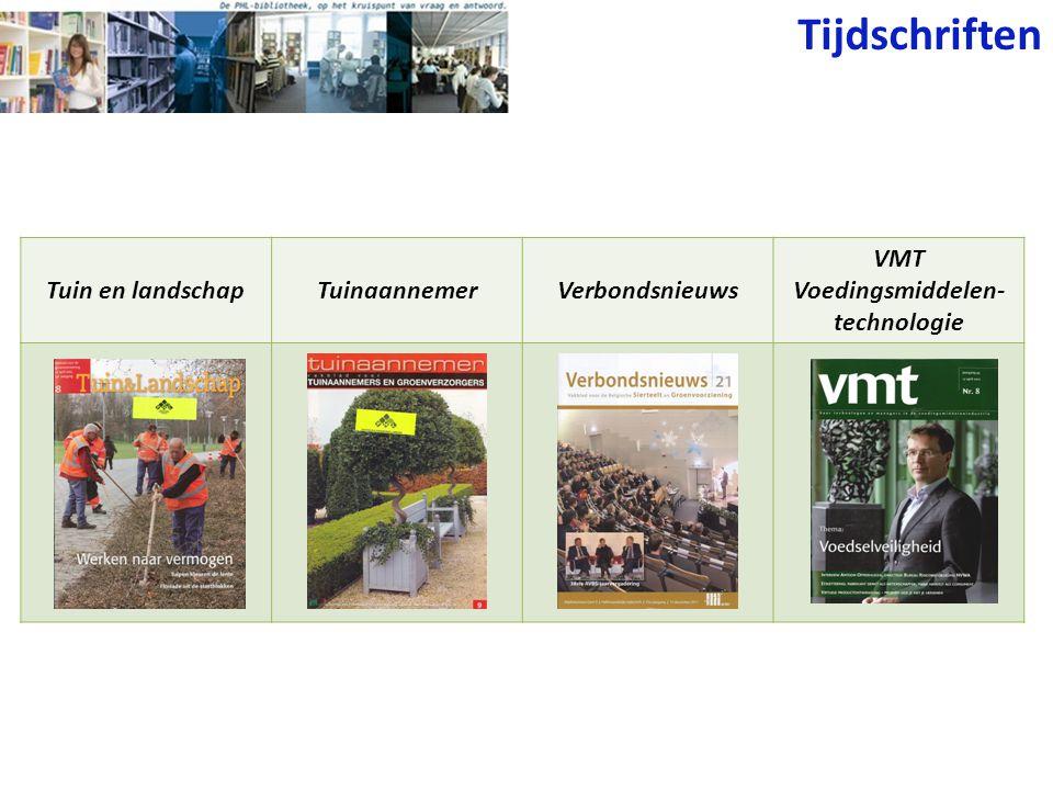 Tijdschriften Tuin en landschapTuinaannemerVerbondsnieuws VMT Voedingsmiddelen- technologie