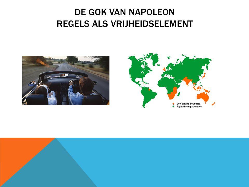 DE GOK VAN NAPOLEON REGELS ALS VRIJHEIDSELEMENT