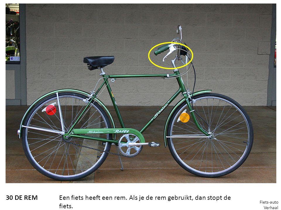 30 DE REMEen fiets heeft een rem. Als je de rem gebruikt, dan stopt de fiets. Fiets-auto Verhaal