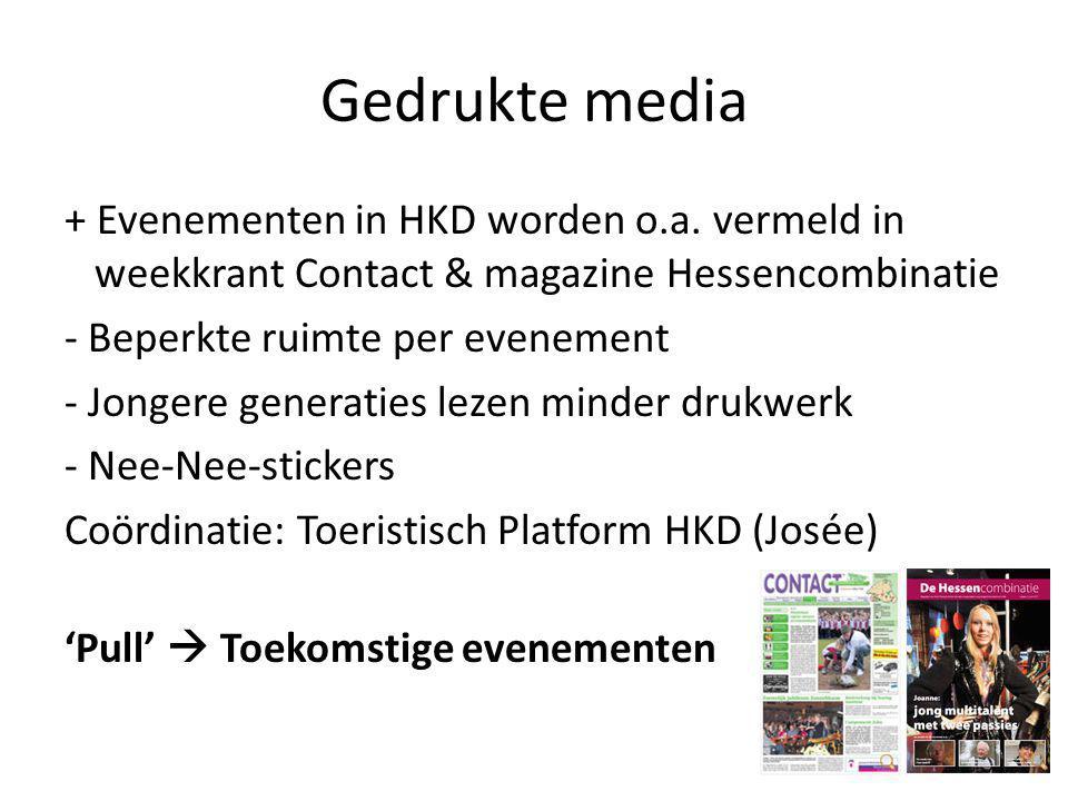 Gedrukte media + Evenementen in HKD worden o.a.