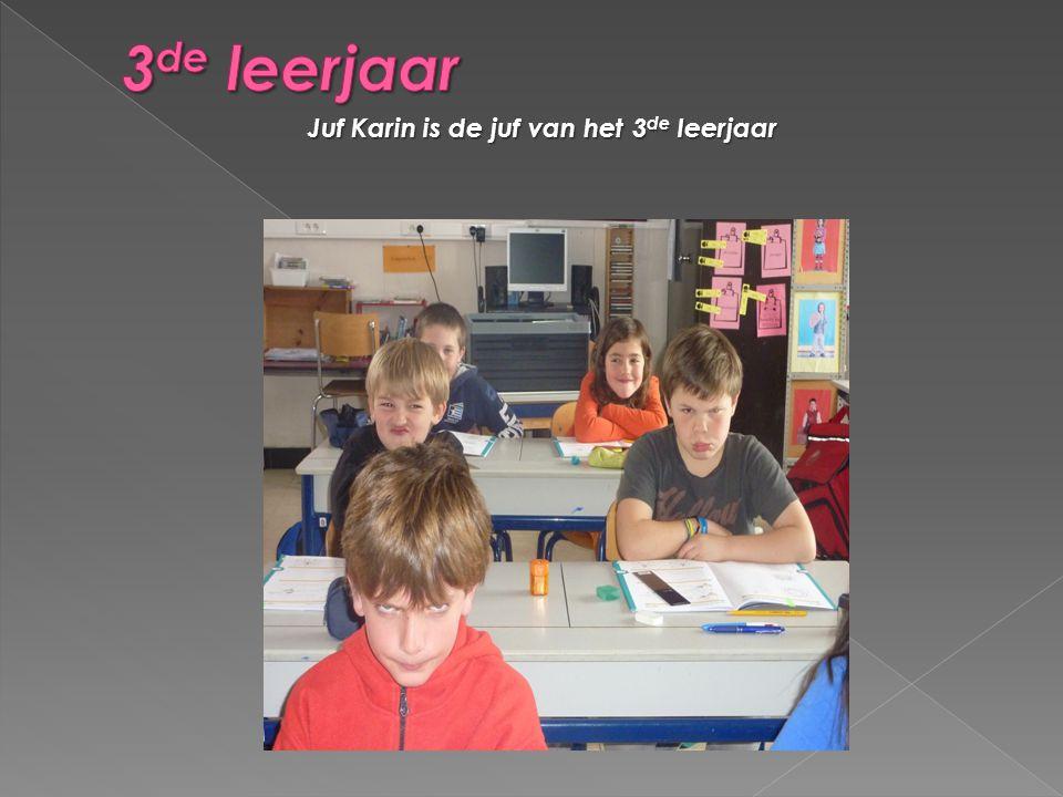 Juf Karin is de juf van het 3 de leerjaar