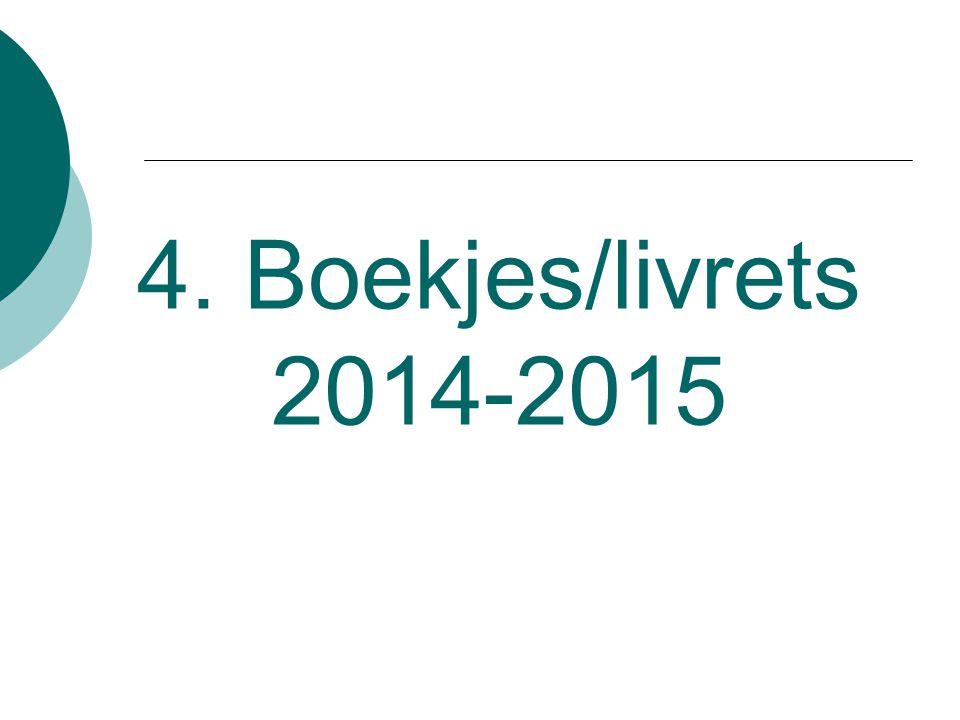 4. Boekjes/livrets 2014-2015