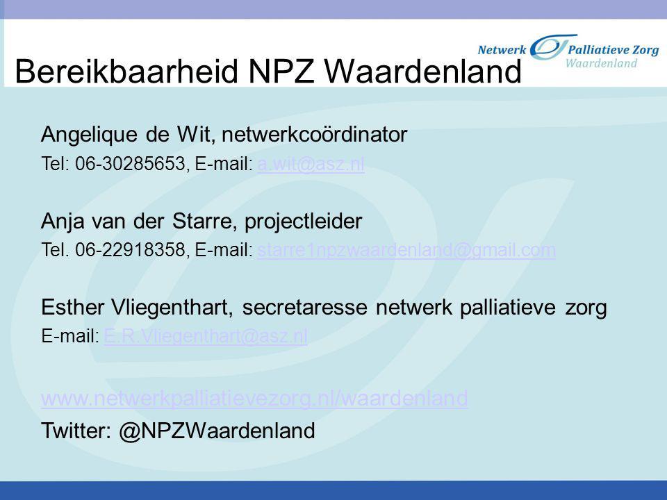 Bereikbaarheid NPZ Waardenland Angelique de Wit, netwerkcoördinator Tel: 06-30285653, E-mail: a.wit@asz.nla.wit@asz.nl Anja van der Starre, projectlei