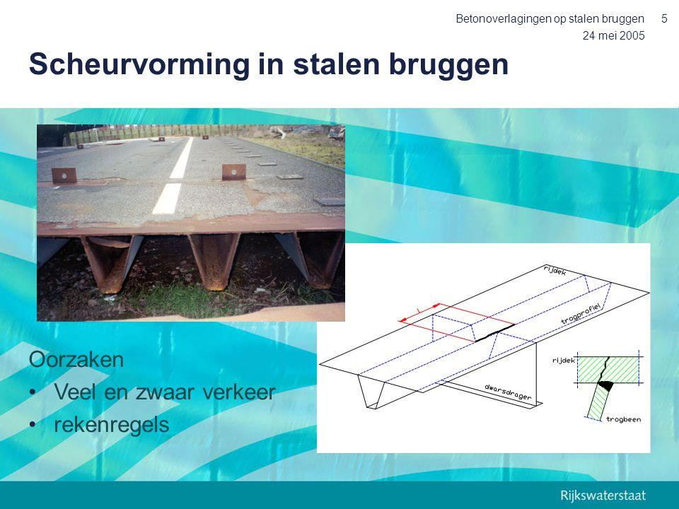 24 mei 2005 Betonoverlagingen op stalen bruggen5 Scheurvorming in stalen bruggen Oorzaken Veel en zwaar verkeer rekenregels