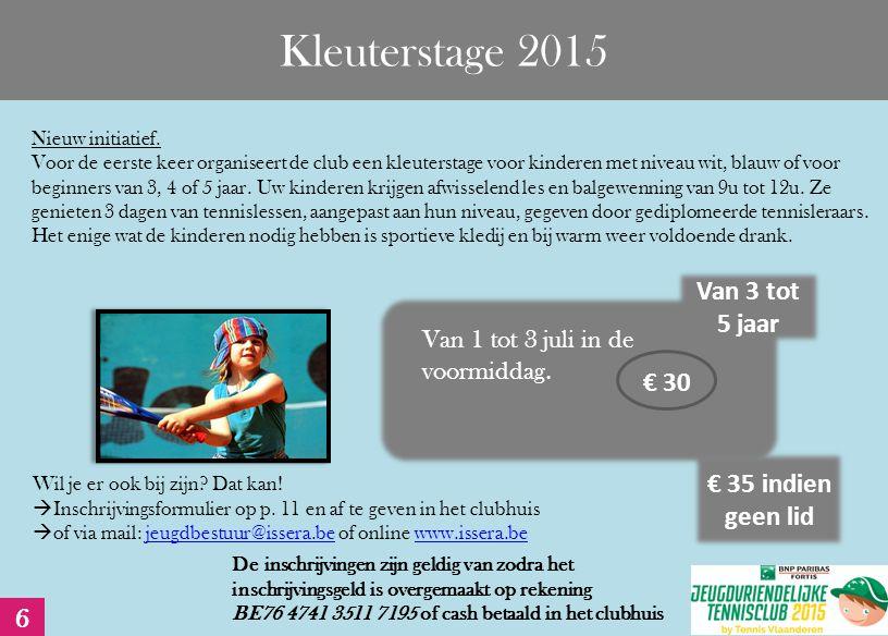 Kleuterstage 2015 Nieuw initiatief.