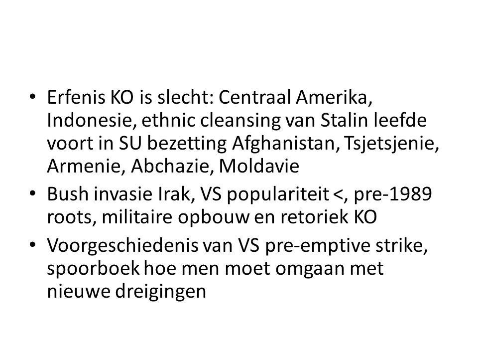 Erfenis KO is slecht: Centraal Amerika, Indonesie, ethnic cleansing van Stalin leefde voort in SU bezetting Afghanistan, Tsjetsjenie, Armenie, Abchazi