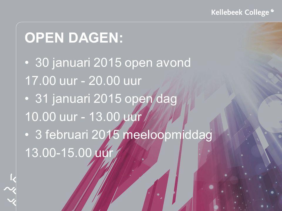 OPEN DAGEN: 30 januari 2015 open avond 17.00 uur - 20.00 uur 31 januari 2015 open dag 10.00 uur - 13.00 uur 3 februari 2015 meeloopmiddag 13.00-15.00