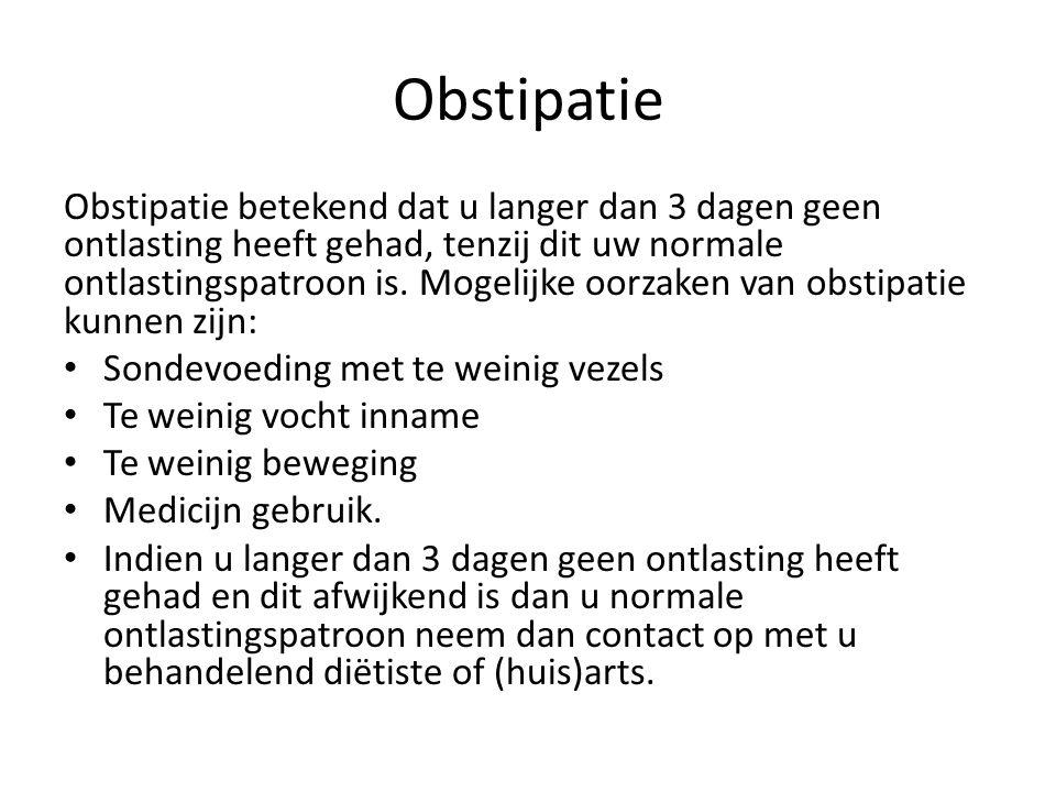 Obstipatie Obstipatie betekend dat u langer dan 3 dagen geen ontlasting heeft gehad, tenzij dit uw normale ontlastingspatroon is.