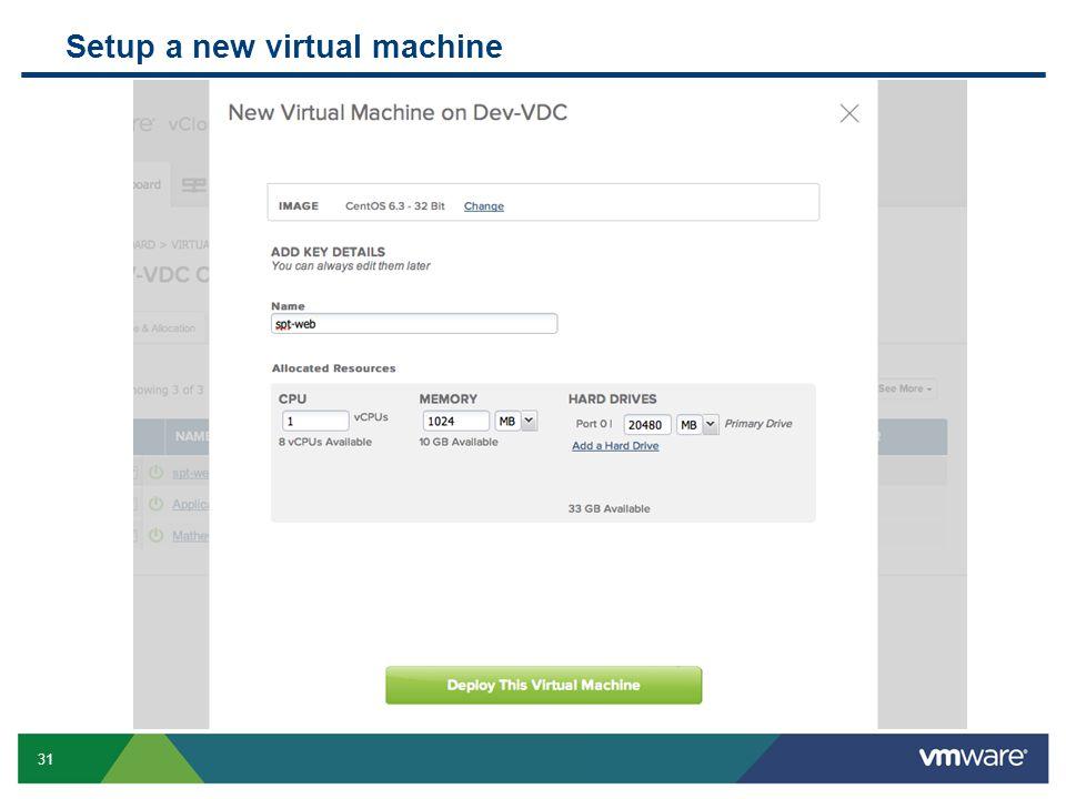 31 Confidential Setup a new virtual machine