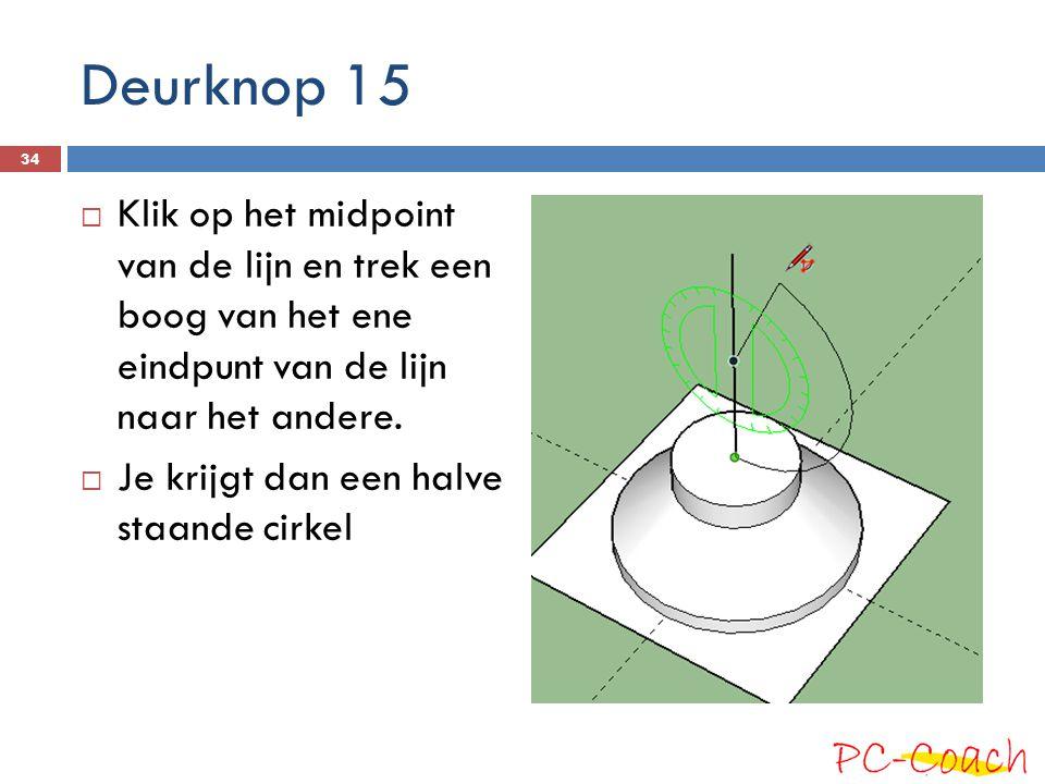 Deurknop 15  Klik op het midpoint van de lijn en trek een boog van het ene eindpunt van de lijn naar het andere.  Je krijgt dan een halve staande ci