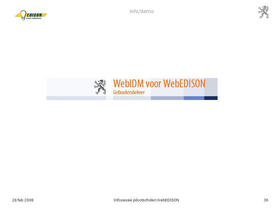 28 feb 2008Infosessie pilootscholen WebEDISON36 info/demo