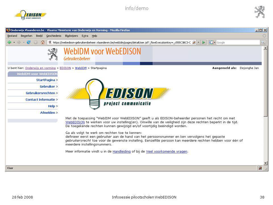 28 feb 2008Infosessie pilootscholen WebEDISON38 info/demo