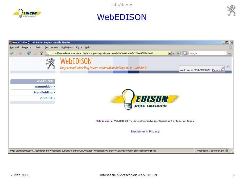 28 feb 2008Infosessie pilootscholen WebEDISON59 info/demo WebEDISON