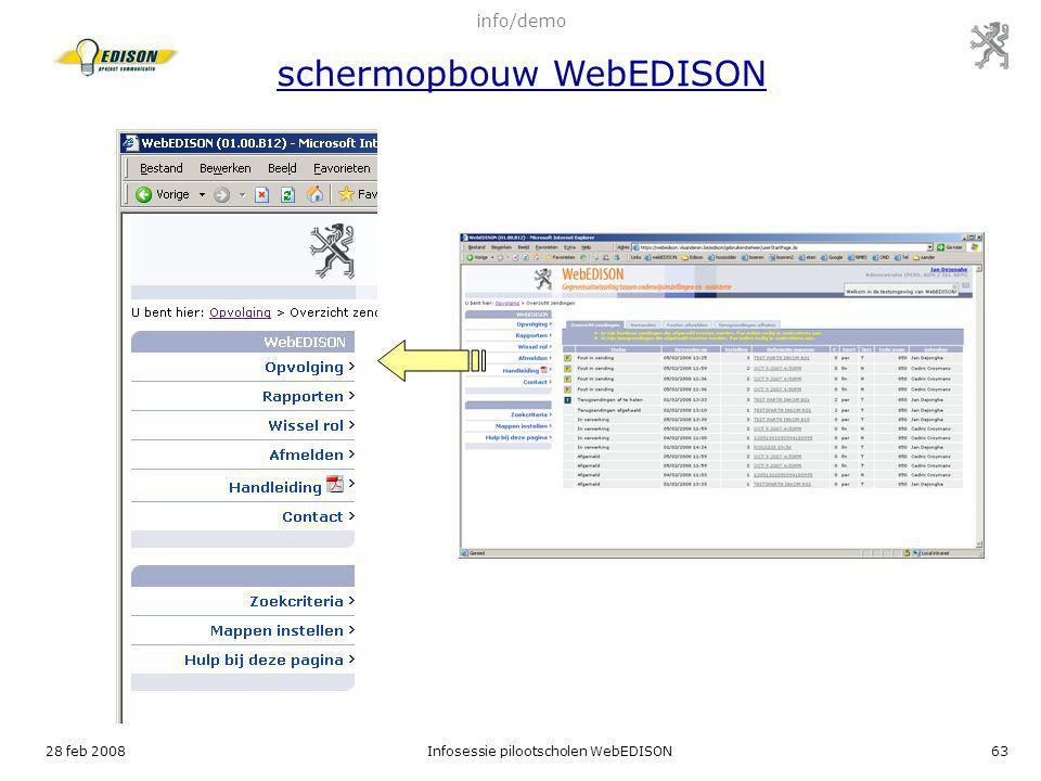 28 feb 2008Infosessie pilootscholen WebEDISON63 info/demo schermopbouw WebEDISON
