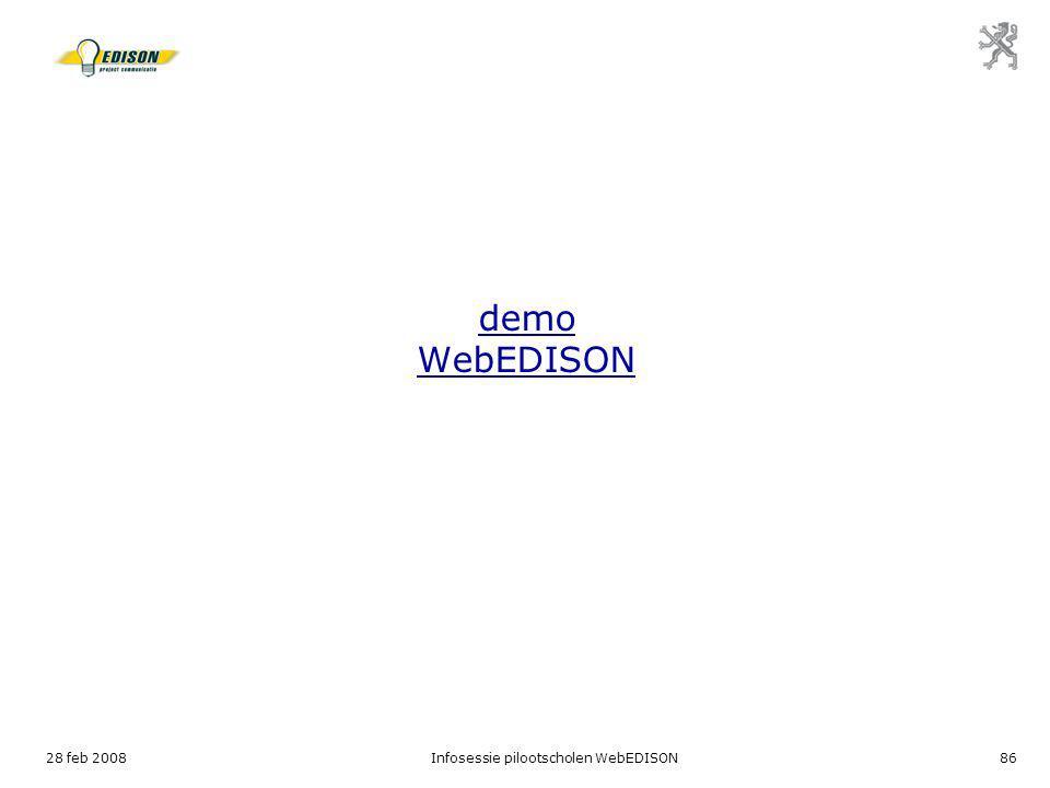28 feb 2008Infosessie pilootscholen WebEDISON86 demo WebEDISON
