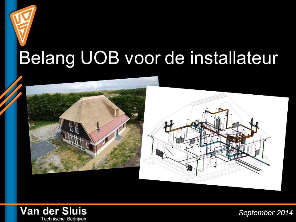 Belang UOB voor de installateur September 2014